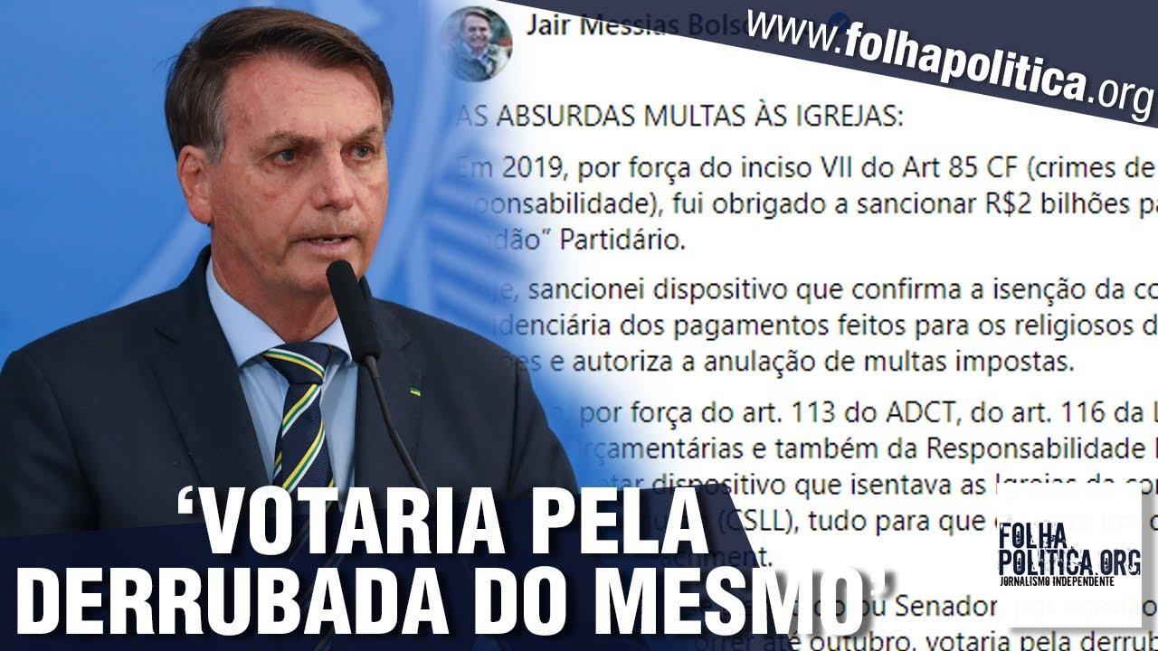 Bolsonaro explica veto parcial e sugere PEC sobre imunidade tributária de igrejas