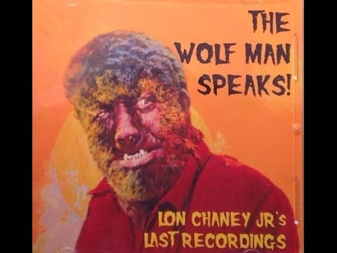The Wolfman Speaks Lon Chaney Jr. Collection of his Ghost Stories and