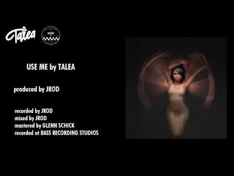 Talea - Use Me (Audio) Mp3