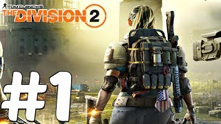 The Division 2 - Gameplay Walkthrough Part 1 - Developer Demo E3 2018