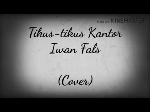 Tikus-tikus Kantor - Iwan Fals (Short Cover)