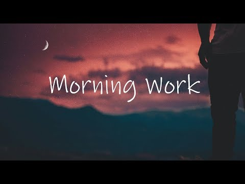 Morning Work | Beautiful Chill Mix