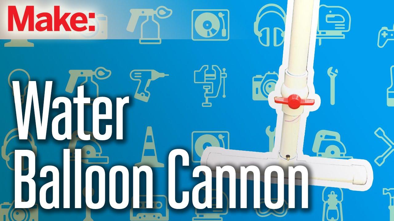 Build a PVC Water Balloon Cannon | Make: