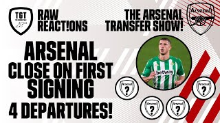 The Arsenal Transfer Show EP3: Arsenal Close On First Signing! 4 Departures | #RawReactions