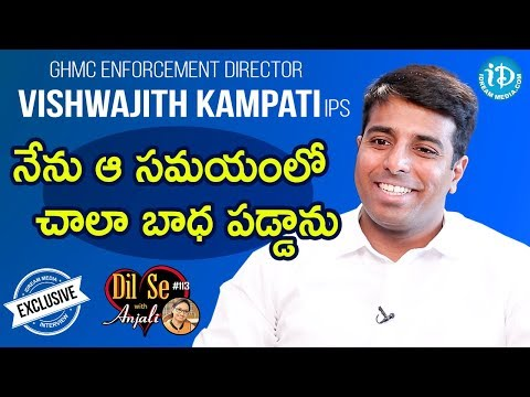 GHMC Enforcement Director Vishwajith Kampati IPS Full Interview || Dil Se With Anjali #113