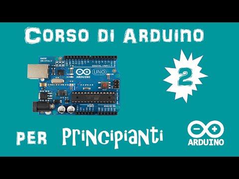 Arduino Tutorial ITA #2: Blink, Iniziamo A Programmare
