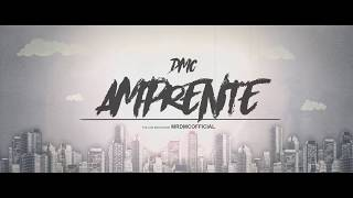 DMC - A M P R E N T E (Lyrics Video)