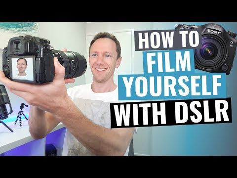How to Film Yourself with a DSLR Camera!