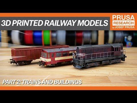 3D printed railway models, part II: Trains and buildings