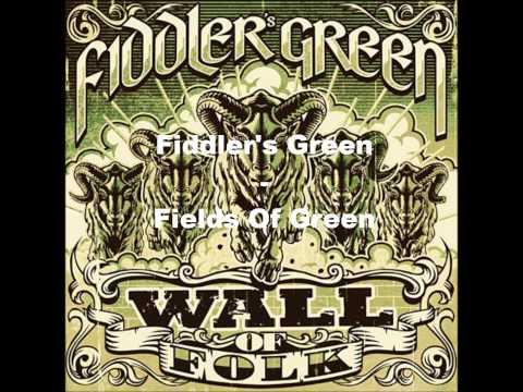 Fiddler's Green - Fields Of Green