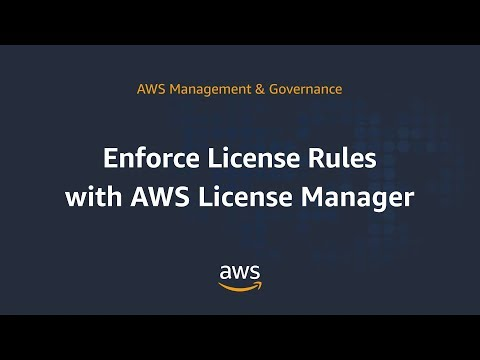 Enforce License Rules with AWS License Manager