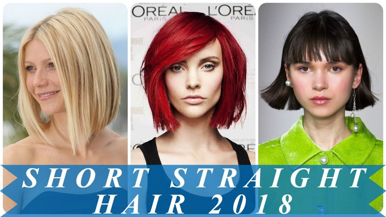 15 Best Ideas Hairstyles For Short Straight Hair 2018 Youtube