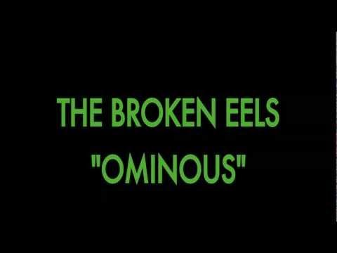 The Broken Eels-Ominous