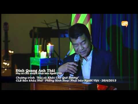 """Dinh Quang Anh Thai - """"Hát và Khóc Cho Quê Hương"""" 26-4-2013, Westminster CA"""