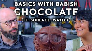 Chocolate (ft. Sohla El-Waylly) | Baṡics with Babish