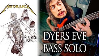 METALLICA - DYERS EVE SOLO: Bassist first... AND LAST attempt