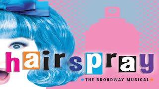 [Musical] Hairspray - I Know W…
