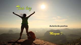 5 394 -  Tua Luz = poetisa  - Magna Farias