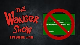 The Wanger Show #18: STOP! Don't Watch Trailers Featuring Eric Striffler