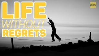 Best Motivational Video Ever -  Live Without Regrets Motivational Video