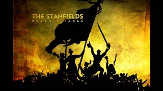 The Stanfields   Death and Taxes