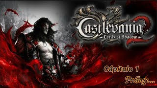 Castlevania Lords of Shadow 2  | Prólogo | Reviviendo la Historia