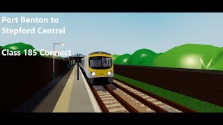 Stepford County Railway - Port Benton to Stepford Central - Class 185 Connect - Roblox