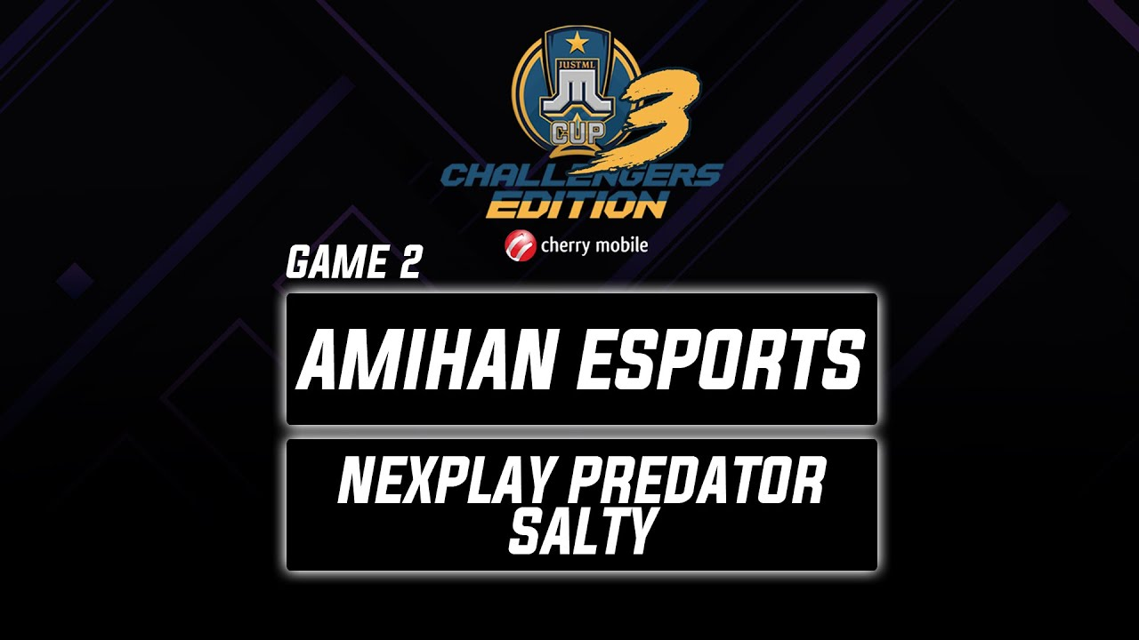 Amihan Esports vs NXP Predator Salty Game 2 Just ML Challengers Edition 3 (BO3) | Mobile Legends