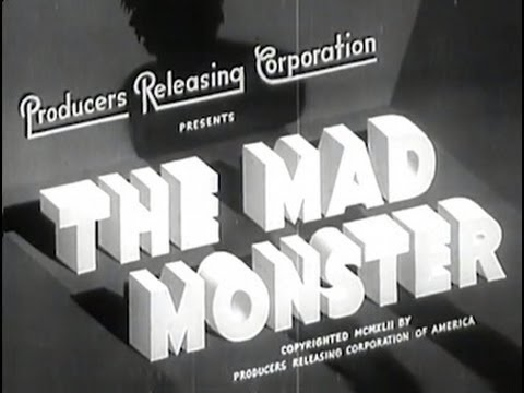 The Mad Monster 1942