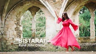 """Bistarai"" - Rohit John Chettri | Dance cover by Shilpa Maskey"