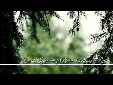 David Iztambul ft Nabila Moure - Usah Manaruah Bimbang #Lyric