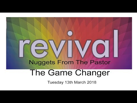 Nugget from the Pastor - The Game Changer