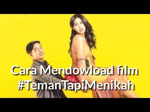 Cara Mendownload Film Teman Tapi Menikah -Tutorial Download