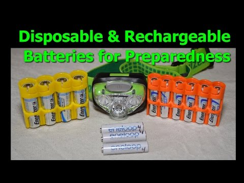 Disposable and Rechargeable Batteries for Preparedness, Disasters, Blackouts, Power Failures Part 1