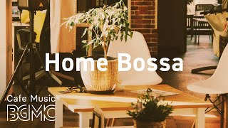 Home Bossa: Relaxing Accordion Jazz & Bossa Nova - French Cafe Music at Home