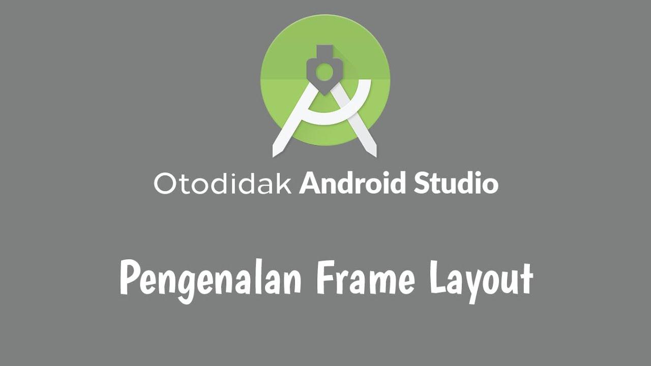 Android Studio - Pengenalan Frame Layout - YouTube