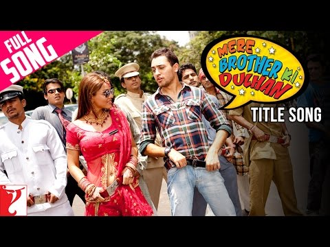 Mere Brother Ki Dulhan  Full Title Song  Imran Khan  Katrina Kaif  Ali Zafar  KK