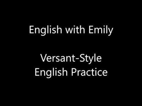 Versant style 1 English practice Exam - English with Emily