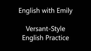 versant style 1 english practice exam english with emily
