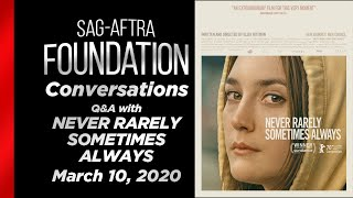 Conversations with Eliza Hittman & Talia Ryder of NEVER RARELY SOMETIMES ALWAYS