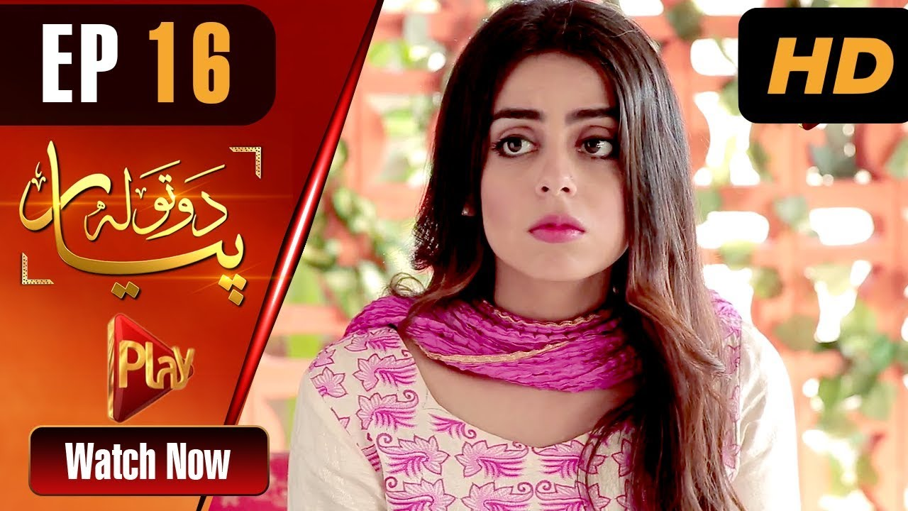 Do Tola Pyar - Episode 16 Play Tv May 3