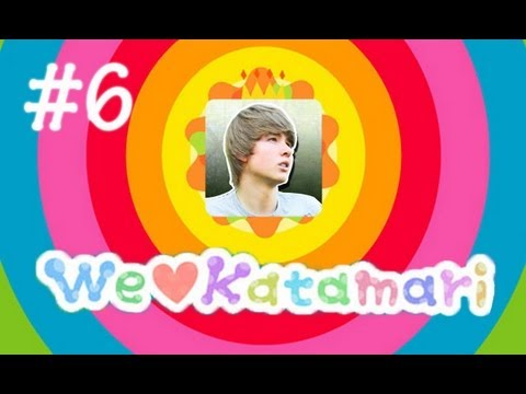 We ♥ Katamari! [Ep. 6 With AttackingTucans!]