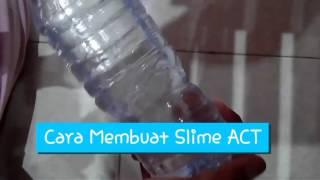 Cara Membuat slime act