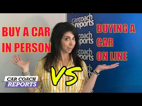 Pros and Cons | Buying a Car Online VS in Person