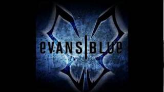 Watch Evans Blue Who We Are video