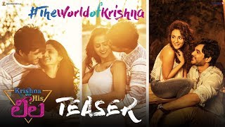 Krishna And His Leela Official Teaser | Siddhu | Shraddha | Seerat | Shalini | Ravikanth Perepu