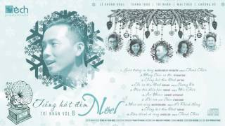CD Trí Nhân Vol.8 ♪ TIẾNG HÁT ĐÊM NOEL ♪ FULL CD