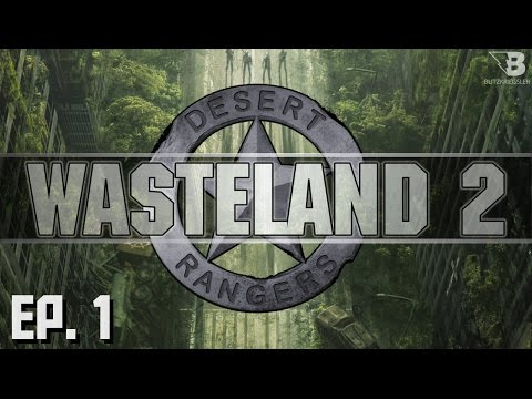 Welcome to the Wasteland - Ep. 1 - Wasteland 2 - Let's Play