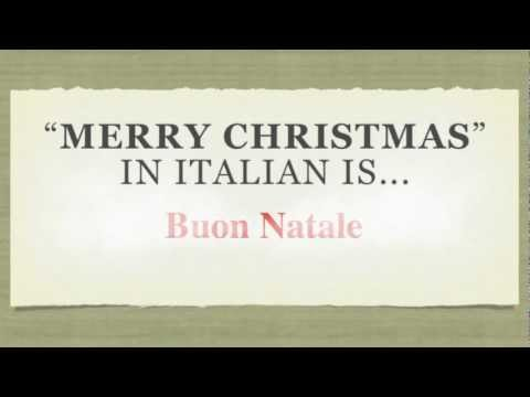 Merry Christmas In Italian.How To Say Merry Christmas In Italian Buon Natale