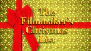 The Filmmaker's Christmas List